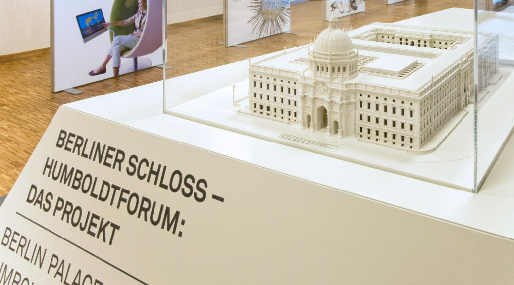 Wanderausstellung Humboldtforum Berliner Schloss